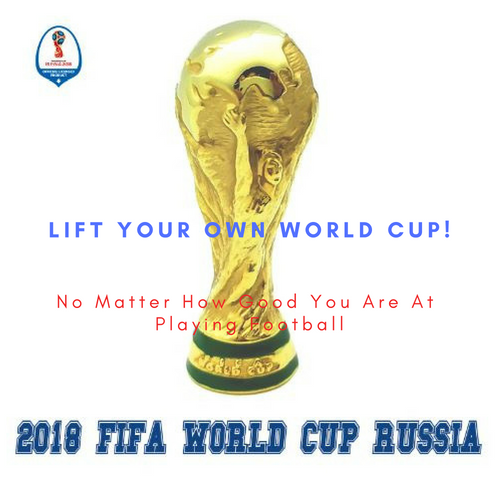 Lift Now Your Own World CuP!